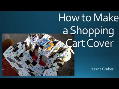 How To Make A Shopping Cart Cover