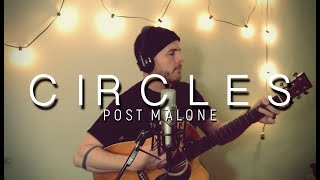 POST MALONE - 'Circles' Loop Cover by Luke James Shaffer