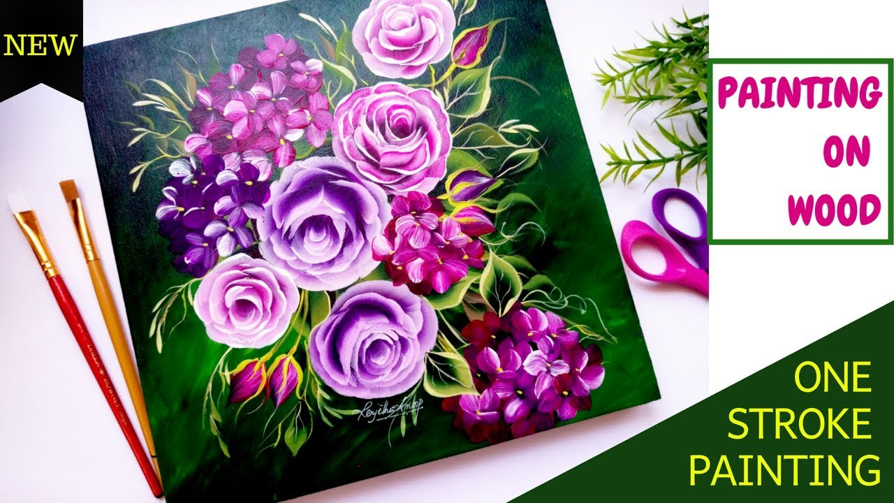 Quick And Easy Floral Painting On Wood One Stroke