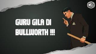 Guru Gila Di Bullworth!!! [Bully Mod Showcase]