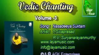 Nasadeeya Suktam- Vedic Chanting - Volume 3