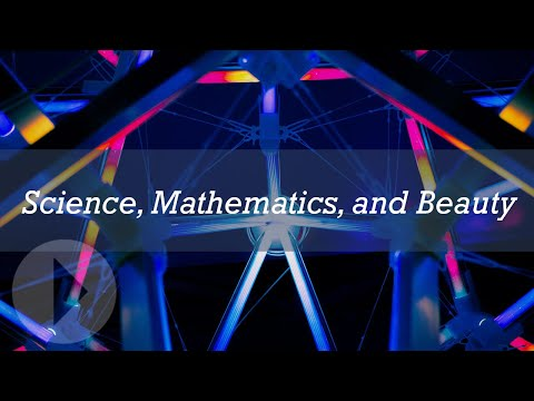 Science, Mathematics, and Beauty - Andy McIntosh