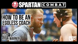 How to Be an  Egoless Coach with Bryan Medlin / COMBAT