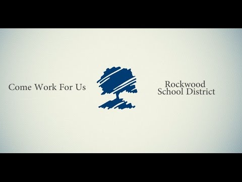Rockwood School District: Come Work for Us