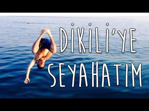 DİKİLİ'YE Seyahatım | My Trip To DİKİLİ, TURKEY