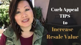 CURB APPEAL TIPS (EXTERIOR HOME IMPROVEMENT IDEAS TO HELP INCREASE THE RESALE VALUE OF YOUR HOME )