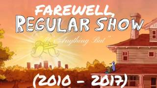 A Regular Show Farewell Tribute (2009-2017) *Every Single Adventure in 5 Minutes or Less*