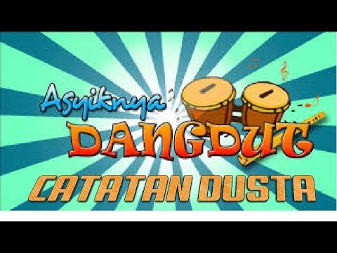 CATATAN DUSTA (DANGDUT KOPLO) [ WINA ]