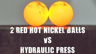 Two Red Hot Nickel Balls vs 500 Ton Hydraulic Press