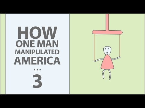 How One Man Manipulated All of America