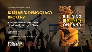 Is Israel's Democracy Broken? A discussion with Arye Carmon