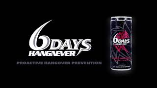 6 Days Hangnever - Commercial