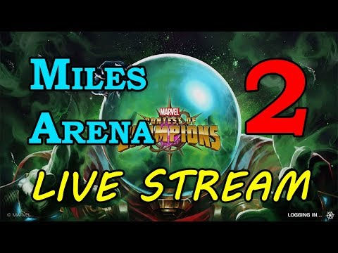 Miles Arena - Round 2 - Part 2 | Marvel Contest of Champions Live Stream