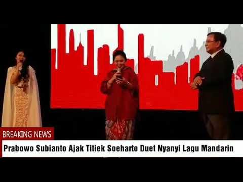 Viral....Prabowo Subianto Ajak Titiek Soeharto Duet Nyanyi Lagu Mandarin Mp3