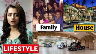 Trisha Krishnan Lifestyle 2020, Income, House, Boyfriend, Cars, Family, Biography & Net Worth