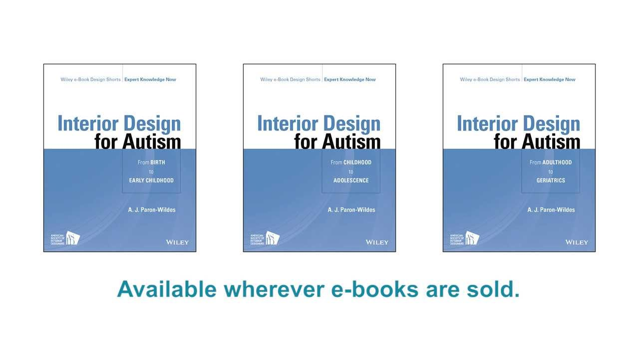 Interior Design For Autism By A J Paron Wildes Youtube