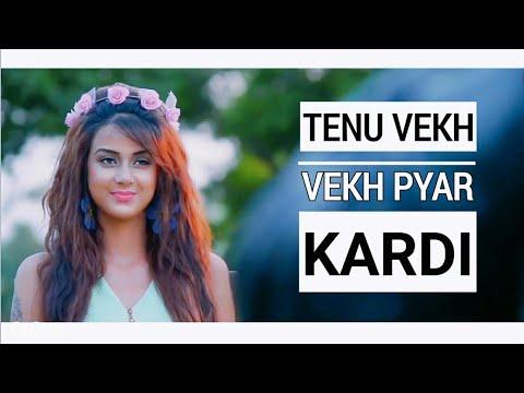 Tenu Vekh Vekh Pyar Kardi | Latest Punjabi Love Story 2019 | Tenu Vekh Vekh Pyar Kardi