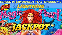 Magic Pearl Lightning Link Slot Machine HANDPAY JACKPOT  | Season 9 | Episode #13