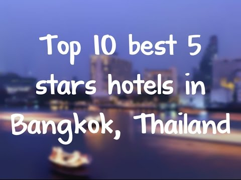 Top 10 best 5 stars hotels in Bangkok, Thailand sorted by Rating Guests