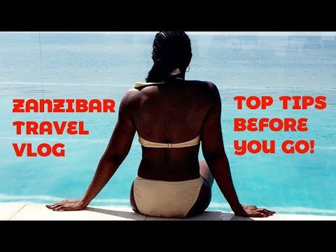 TRAVEL VLOG: ZANZIBAR  + Travel TIPS To Know Before Going | Teefah XOXO
