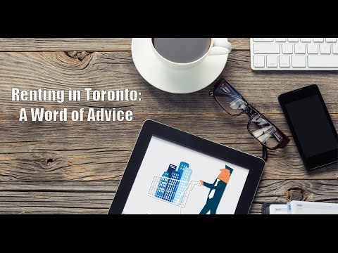Renting in Toronto: A Word of Advice