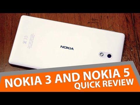 Nokia 3 and Nokia 5 Quick Review