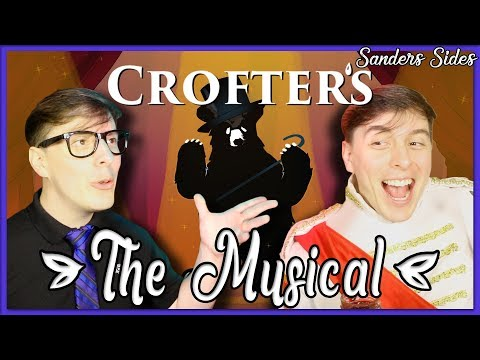 Crofters - The MUSICAL! | Sanders Sides