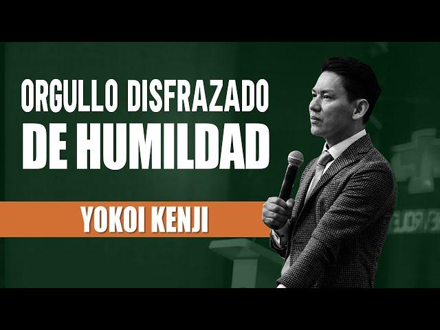 ORGULLO DISFRAZADO DE HUMILDAD |YOKOI KENJI