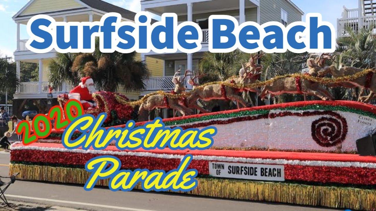 Christmas Parade 2021 Surfside Beach Sc The Surfside Beach Christmas Parade 2020 Youtube