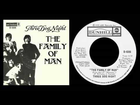 "THREE DOG NIGHT  ""Family Of Man""  1972 HQ"