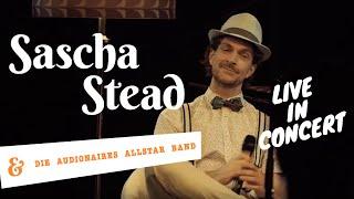 Walzerkönigin - Sascha Stead & Die Audionaires Allstar Band live in Concert