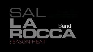 Sal La ROCCA Band 〜 SEASON HEAT 〜