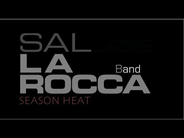 Sal La ROCCA Band 〜 Feat. Mete ERKER 〜 SEASON HEAT