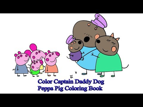 Color Captain Daddy Dog | Peppa Pig Coloring Book