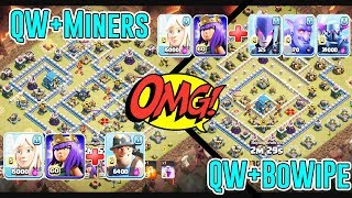 OMG!! AWESOME SKILL - QW+MINERS & QW+BOWIPE ATTACK STRATEGY SMASH TH12 3-STAR ( Clash of Clans )