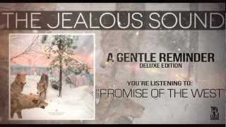 The Jealous Sound - Promise of the West