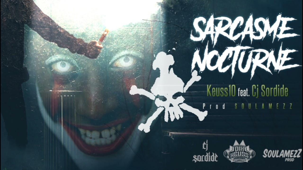 Scarcasme Nocturne Avec Keussdix