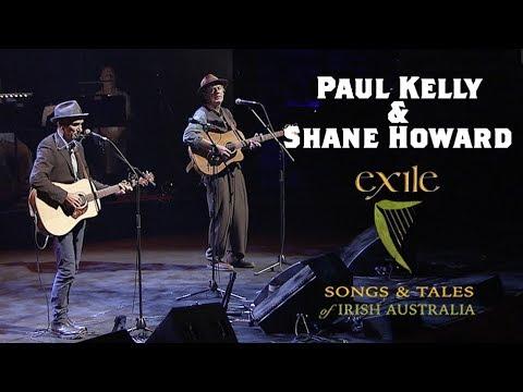 Paul Kelly & Shane Howard - Farewell Dan And Edward Kelly (from Exile)