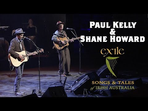 Paul Kelly & Shane Howard - Farewell Dan And Edward Kelly (from Exile)