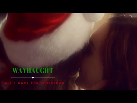 WayHaught  -  All I Want For Christmas