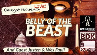 Omega Frequency Live! Belly Of The Beast W/ Justen & Wes Faull