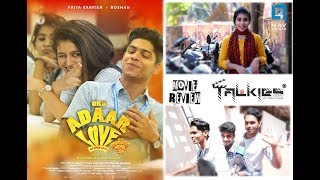ORU ADAAR LOVE MOVIE REVIEW| FIRSTDAY PUBLIC OPINION| OMAR LULU| PRIYA PRAKASH| ROHSAN| TALKIES