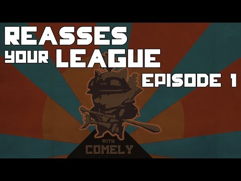 Reassess Your League Ep1: Intro of Concepts