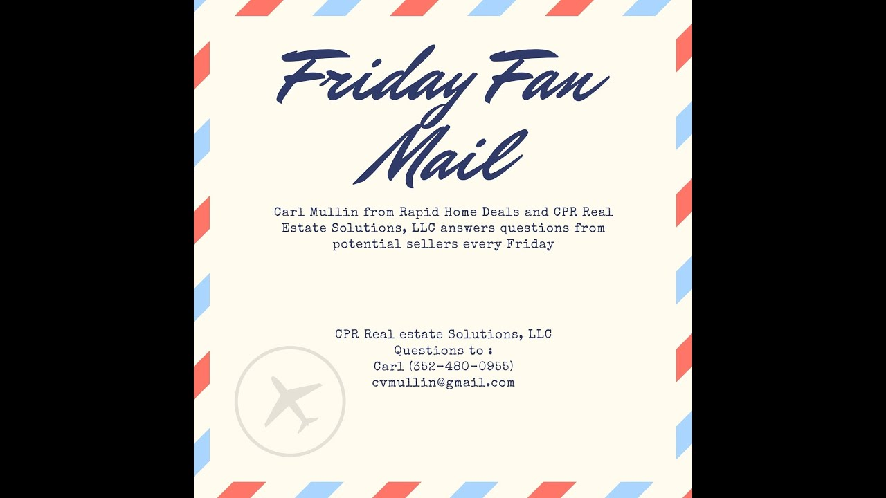Fan Mail Friday How To Stop Foreclosure