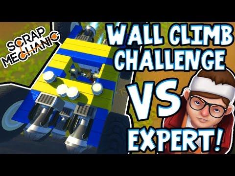 Scrap Mechanic EXPERTS - WALL CLIMB CHALLENGE! VS rEtRo_sPexX - [#1] | Gameplay