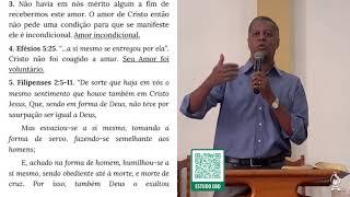 ESTUDO 4 - AS FASES DA FAMÍLIA - OS DEVERES DO MARIDO   Rev. Roberto Carlo [1IPJF]