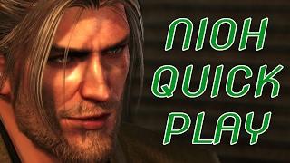 Nioh Quick Play!
