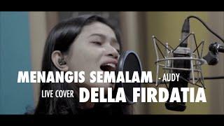 Menangis Semalam - Audy Live Cover Della Firdatia