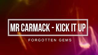 Mr Carmack Kick It Up TRAP
