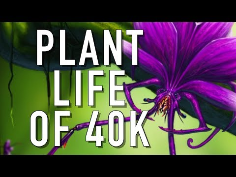 40 Facts and Lore on the Feral Planet Plant Life of Warhammer 40K